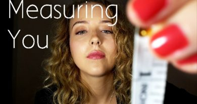 Measuring You Role Play (ASMR August)